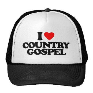 I LOVE COUNTRY GOSPEL TRUCKER HAT