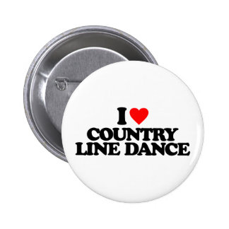 I LOVE COUNTRY LINE DANCE BUTTON