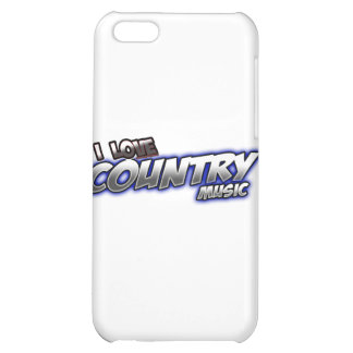 I Love COUNTRY music iPhone 5C Cases