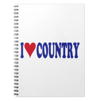 I Love Country Notebook