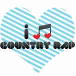 I Love Country Rap Acrylic Cut Outs
