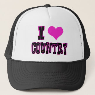 I Love Country Trucker Hat