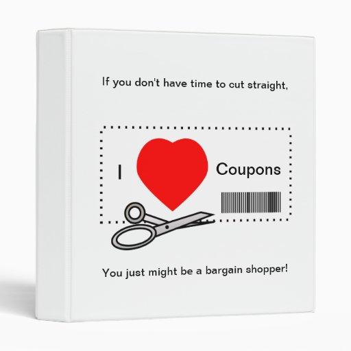 I Love Coupons - Bargain Shopping Humor 3 Ring Binder