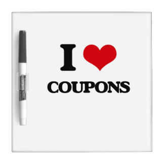 I love Coupons Dry Erase Whiteboards