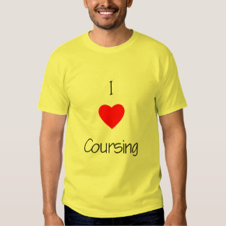 I Love Coursing T Shirt