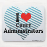 I Love Court Administrators Mouse Pads