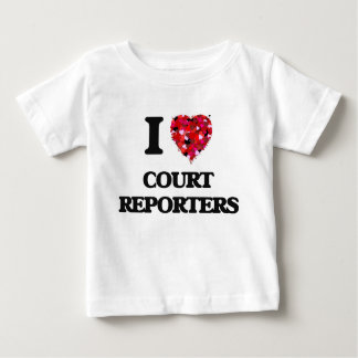 I love Court Reporters Tees