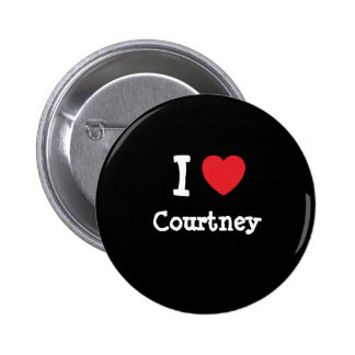 I love Courtney heart custom personalized Button