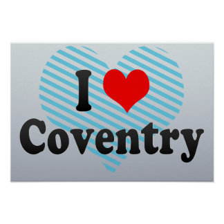 I Love Coventry, United Kingdom Poster