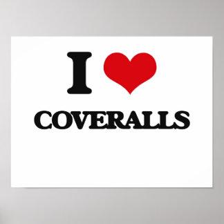 I love Coveralls Poster