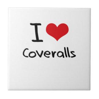 I love Coveralls Ceramic Tile