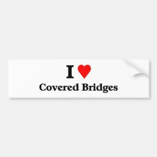 I love covered bridges car bumper sticker