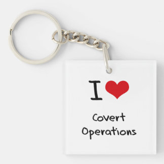 I love Covert Operations Single-Sided Square Acrylic Keychain