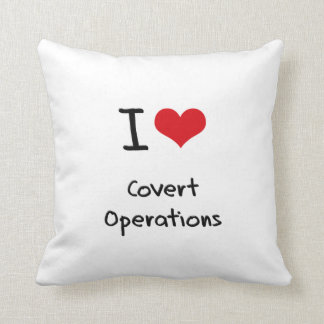 I love Covert Operations Throw Pillow