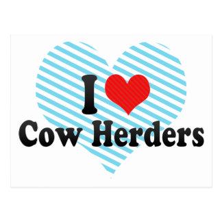 I Love Cow Herders Postcard