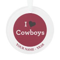 I Love Cowboys Ornament