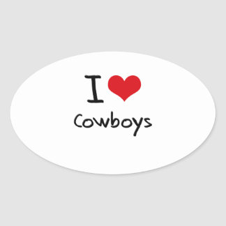 I love Cowboys Oval Stickers
