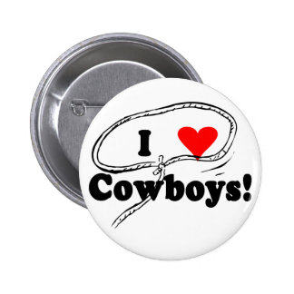 I Love Cowboys T-shirts and Gifts. Pinback Button