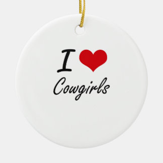I love Cowgirls Double-Sided Ceramic Round Christmas Ornament