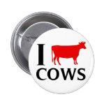 I Love Cows Pins