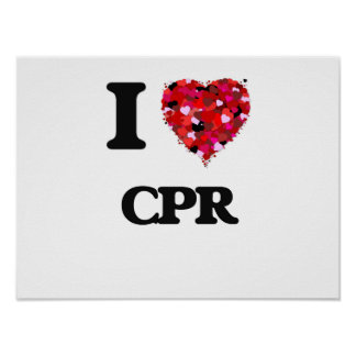 I love Cpr Poster