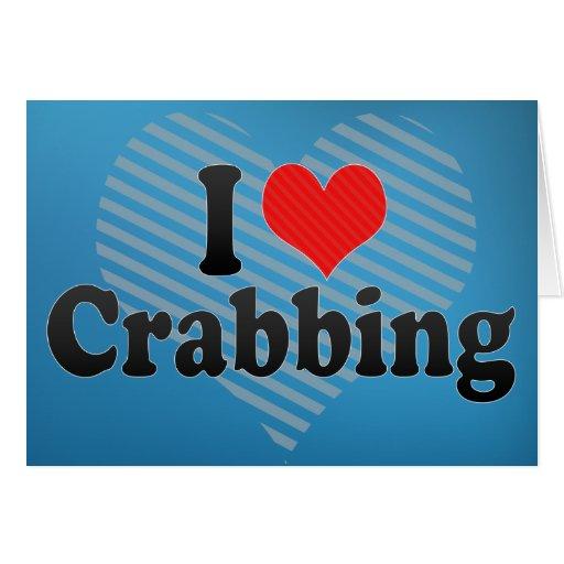 I Love Crabbing Card