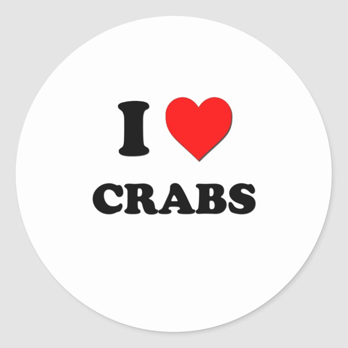 I love Crabs Classic Round Sticker