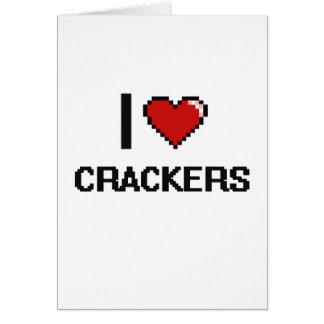 I Love Crackers Greeting Card