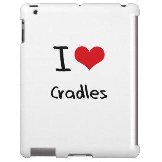 I love Cradles
