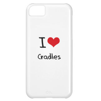 I love Cradles Cover For iPhone 5C