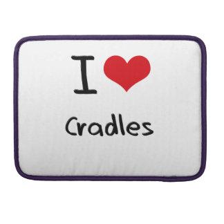 I love Cradles MacBook Pro Sleeve