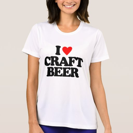 I love craft beer t shirt zazzle for I love beer t shirt