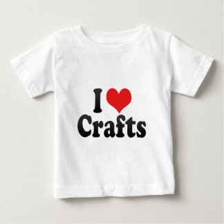 I Love Crafts Baby T-Shirt