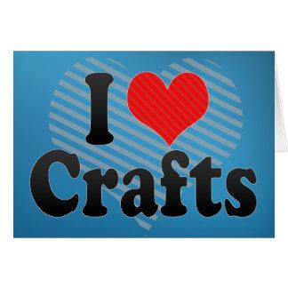 I Love Crafts Card