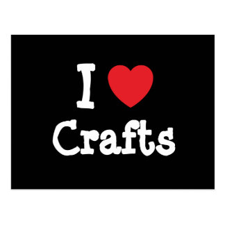 I love Crafts heart custom personalized Post Card