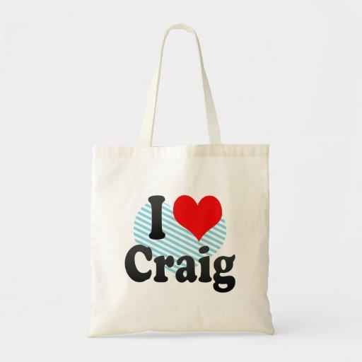 I love Craig Budget Tote Bag