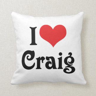 I Love Craig Throw Pillow