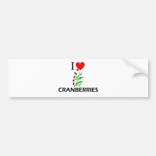 I Love Cranberries Car Bumper Sticker