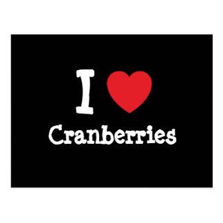 I love Cranberries heart T-Shirt Postcard