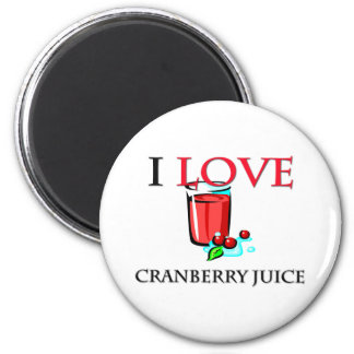 I Love Cranberry Juice 2 Inch Round Magnet
