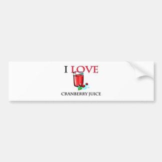 I Love Cranberry Juice Car Bumper Sticker
