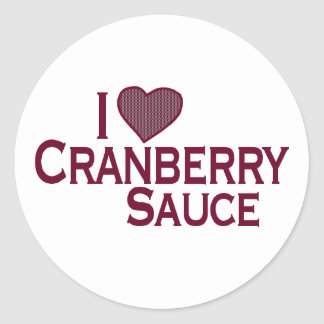 I Love Cranberry Sauce Classic Round Sticker
