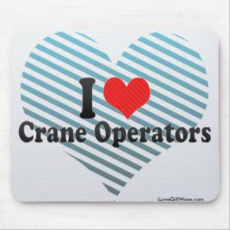 I Love Crane Operators Mouse Pad