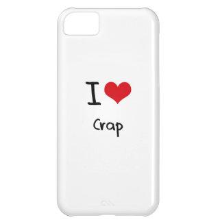 I love Crap iPhone 5C Cases