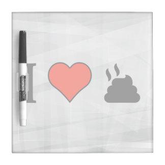 I Love Crap Dry-Erase Whiteboard