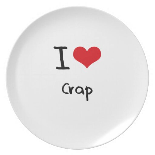 I love Crap Party Plate
