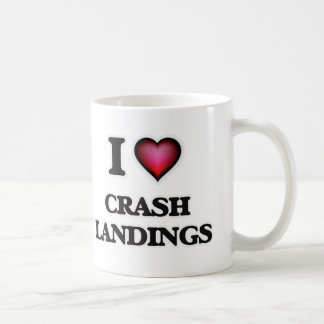 I love Crash Landings Coffee Mug