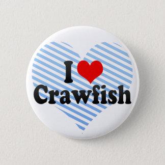 I Love Crawfish Button