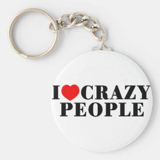I Love Crazy People Key Chain