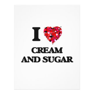 "I love Cream And Sugar 8.5"" X 11"" Flyer"